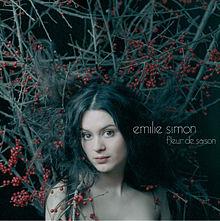 Emilie Simon Fleur de saison